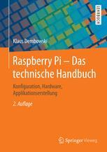 Raspberry Pi - Das technische Handbuch
