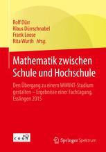 Mathematik zwischen Schule und Hochschule