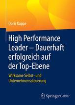 High Performance Leader – Dauerhaft erfolgreich auf der Top-Ebene
