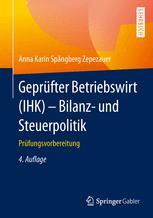 Geprüfter Betriebswirt (IHK) - Bilanz- und Steuerpolitik