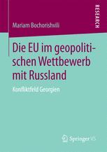 Die EU im geopolitischen Wettbewerb mit Russland