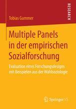 Multiple Panels in der empirischen Sozialforschung