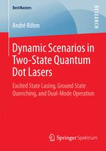 Dynamic Scenarios in Two-State Quantum Dot Lasers