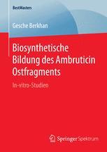 Biosynthetische Bildung des Ambruticin Ostfragments