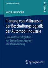 Planung von Milkruns in der Beschaffungslogistik der Automobilindustrie
