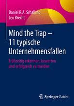 Mind the Trap – 11 typische Unternehmensfallen