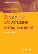Adressatinnen und Adressaten der Sozialen Arbeit