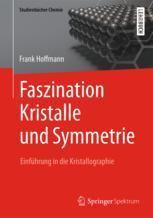 Faszination Kristalle und Symmetrie