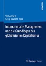 Internationales Management und die Grundlagen des globalisierten Kapitalismus