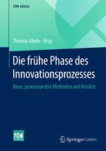 Die frühe Phase des Innovationsprozesses