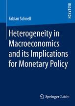 Heterogeneity in Macroeconomics and its Implications for Monetary Policy