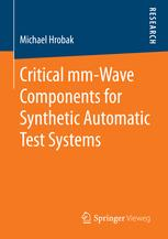 Critical mm-Wave Components for Synthetic Automatic Test Systems