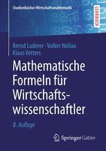 Mathematische Formeln für Wirtschaftswissenschaftler