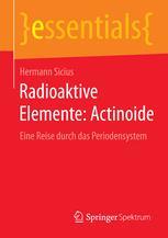 Radioaktive Elemente: Actinoide