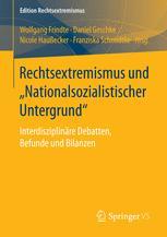 """Rechtsextremismus und """"Nationalsozialistischer Untergrund"""""""