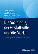 Die Soziologie, der Gestaltwille und die Marke