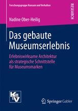 Das gebaute Museumserlebnis