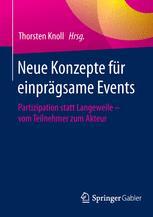 Neue Konzepte für einprägsame Events