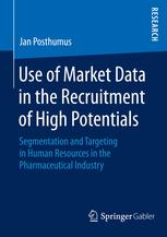 Use of Market Data in the Recruitment of High Potentials