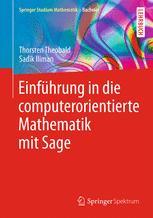Einführung in die computerorientierte Mathematik mit Sage