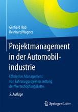 Projektmanagement in der Automobilindustrie