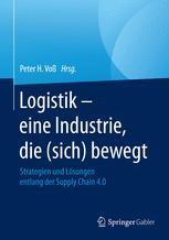 Logistik – eine Industrie, die (sich) bewegt
