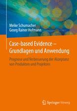 Case-based Evidence – Grundlagen und Anwendung