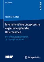 Internationalisierungsprozesse eigentümergeführter Unternehmen
