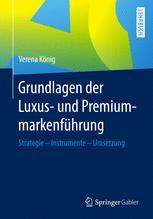 Grundlagen der Luxus- und Premiummarkenführung