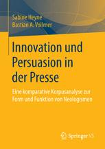 Innovation und Persuasion in der Presse