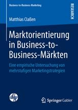 Marktorientierung in Business-to-Business-Märkten