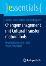 Changemanagement mit Cultural Transformation Tools