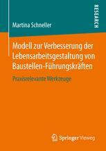 Modell zur Verbesserung der Lebensarbeitsgestaltung von Baustellen-Führungskräften