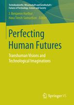 Perfecting Human Futures