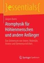 Atomphysik für Höhlenmenschen und andere Anfänger