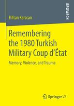 Remembering the 1980 Turkish Military Coup d'État