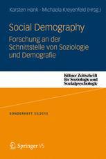 Social Demography Forschung an der Schnittstelle von Soziologie und Demografie