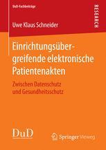 Einrichtungsübergreifende elektronische Patientenakten