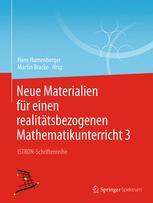 Neue Materialien für einen realitätsbezogenen Mathematikunterricht 3