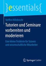 Tutorien und Seminare vorbereiten und moderieren
