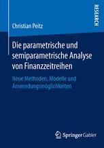 Die parametrische und semiparametrische Analyse von Finanzzeitreihen
