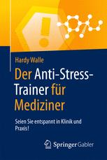 Der Anti-Stress-Trainer für Mediziner