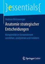 Anatomie strategischer Entscheidungen