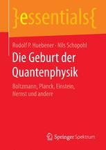 Die Geburt der Quantenphysik