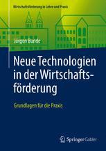 Neue Technologien in der Wirtschaftsförderung