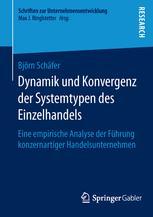 Dynamik und Konvergenz der Systemtypen des Einzelhandels