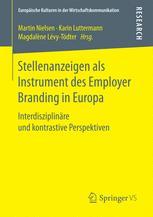 Die Stellenanzeige als Instrument des Employer Branding in Europa – eine Einführung