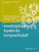 Interdisziplinäre Aspekte der Energiewirtschaft