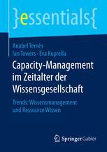 Capacity-Management im Zeitalter der Wissensgesellschaft