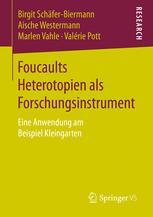 Foucaults Heterotopien als Forschungsinstrument